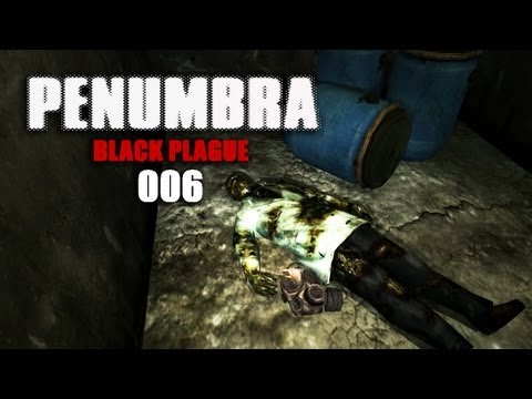 PENUMBRA: BLACK PLAGUE #006 - Die Trommeln des Todes [Facecam] [HD+] | Let's Play Penumbra