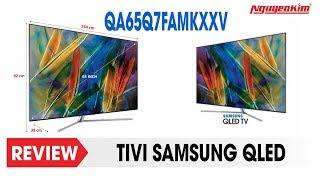 Trải nghiệm siêu phẩm Tivi QLED của Samsung - Nguyễn Kim