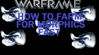 Warframe Best Ways To Get Morphics FAST (Several Methods