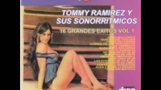 TOMMY RAMIREZ Y SUS SONORRITMICOS ''LA TORMENTA''
