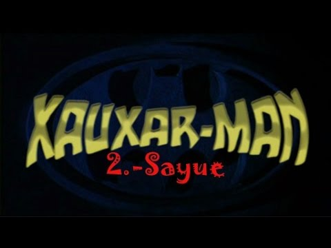 NEW XAUXAR-MAN 2 -ewo-