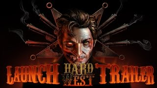 Hard West - Launch Trailer