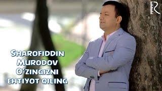 Превью из музыкального клипа Шарофиддин Муродов - Узингизни эхтиёт килинг