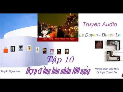 Tập 10 -Hợp Đồng Hôn Nhân 100 ngày - Thượng Quan Miễu Miễu - Truyện Audio Lê Duyên-Duyên Lê