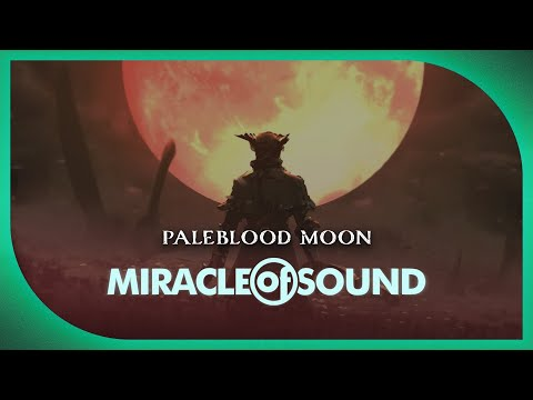 Miracle of Sound - Bloodborne