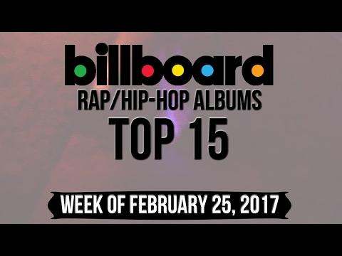 Top 15 - Billboard Rap/Hip-Hop Albums | Week of February 25, 2017 | Charts