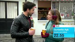 Gurbette Aşk 6.Bölüm Fragmanı 7 Ocak