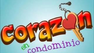 Corazón De Condominio Victor Garcia Y Cynthia Tema