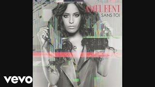 Amel Bent - Sans toi