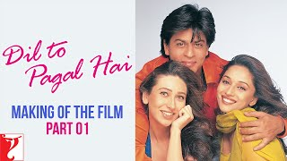 Making Of The Film Part 1 Dil To Pagal Hai