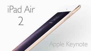 IPad Air 2: Análisis De Características Keynote (en
