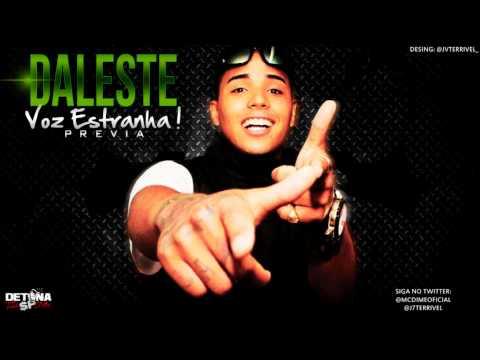MC Daleste - Voz Estranha ♪♫ [Prévia Oficial]
