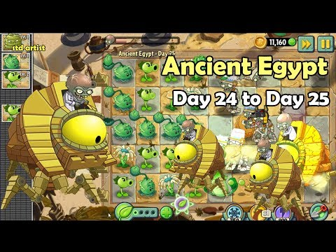 Plants vs Zombies 2 - Ancient Egypt Day 24 to Day 25