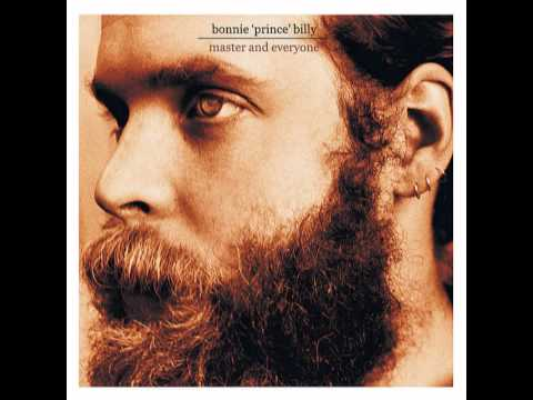 Miniatura del vídeo Bonnie Prince Billy - Even If Love