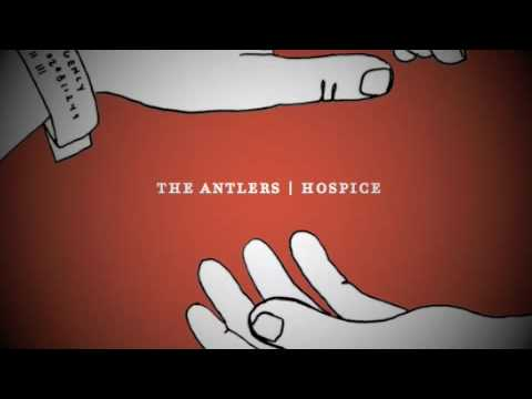 The Antlers - Atrophy