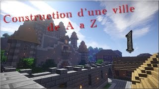 Episode 1 Construction D'une Ville De A à Z