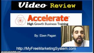 [Accelerate 2014 Review | Accelerate 2014 by Eben Pagan] Video