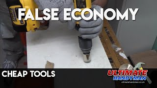 Never buy cheap tools