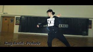 King Avriel - Prelude I Sandy I Top Dance Weekend