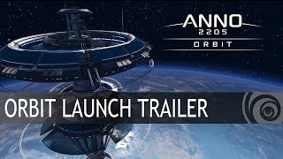 Anno 2205 - Orbit DLC Launch Trailer