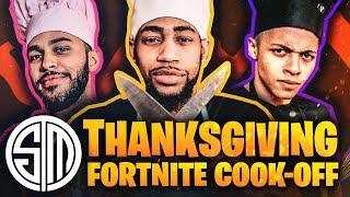TSM Fortnite Cook-Off   Thanksgiving Edition 🦃