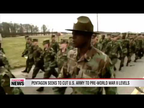 Pentagon seeks to cut U.S. army to pre-world war II levels
