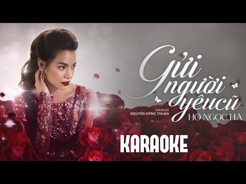 [Karaoke MP3] Gửi người yêu cũ - Hồ Ngọc Hà