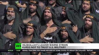 Hezbollah to Kurds: Don't Trust U.S.