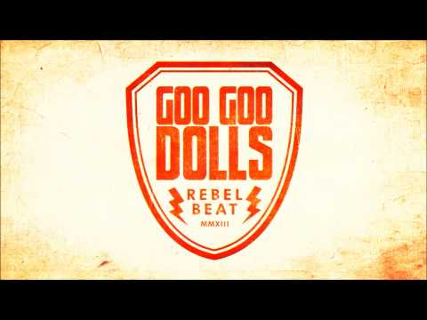 Goo Goo Dolls - *New Single*