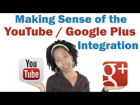 Making Sense of The YouTube/Google Plus Integration