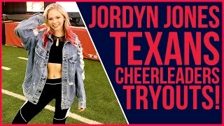 Jordyn Jones' Texans Cheer Try Out  | IN THE NFL