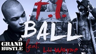 T.I. ft. Lil Wayne - Ball