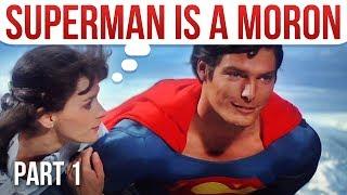 Fridge Logic: Superman Is A Moron (Part 1)