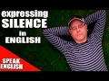 Learning English Lesson 76, Silence, Mr Duncan Lesson seventy six
