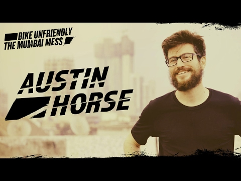 Mumbai Mess: Austin Horse