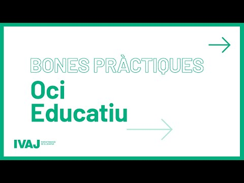 Bones pràctiques: oci educatiu. Dénia