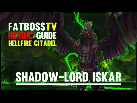Shadow-Lord Iskar - Hellfire Citadel Guide - FATBOSS
