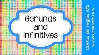 Gerunds and Infinitives Video Lesson