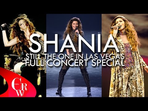SHANIA Still The One in Las Vegas Full Concert Special 2014 HD