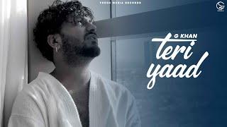 Teri Yaad G khan Ft Garry Sandhu Video HD Download New Video HD