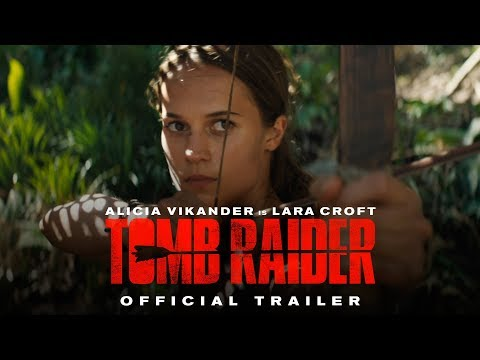 TOMB RAIDER  Official Trailer 1