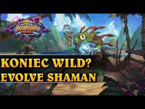 KONIEC WILD? - EVOLVE SHAMAN - Hearthstone Decks wild (The Boomsday Project)
