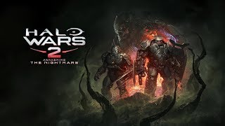 Halo Wars 2 - Awakening the Nightmare Megjelenés Trailer