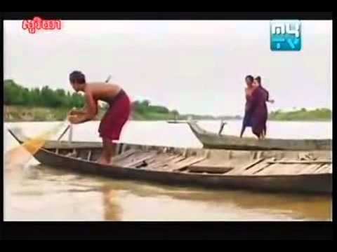Khmer movie -  Mcheas Tonle Mekong part2