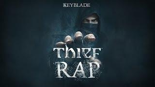THIEF RAP: Lo Tuyo Es Mío Keyblade