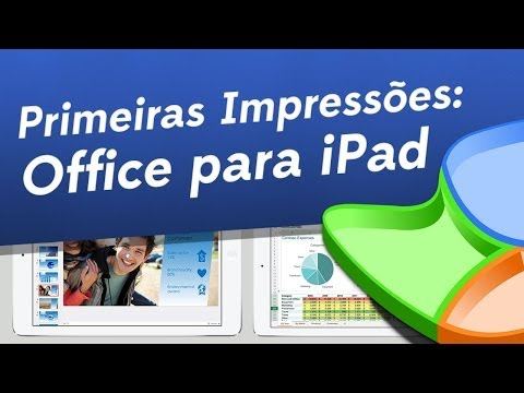 Microsoft Office para iPad [Primeiras Impressões] - Baixaki