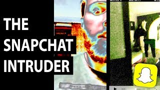 Investigating the Disturbing Mystery of the Snapchat Intruder