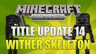 """Minecraft Xbox 360 TU14"" Wither Skeleton New Mob"