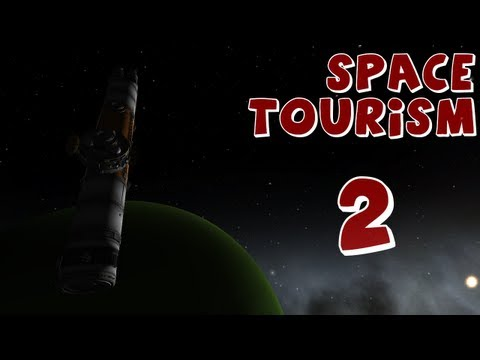 Space Tourism: Episode 2 (Kerbal Space Program)
