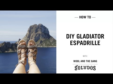 DIY shoes! Copacabana Gladiator Espadrilles tutorial Wool and the Gang x Soludos